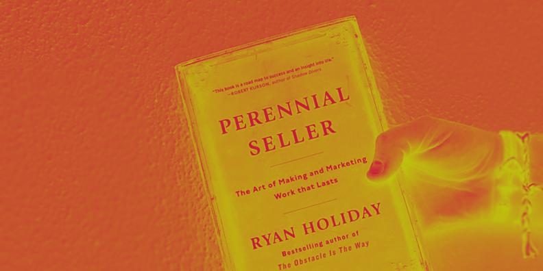 07 Despre cartea lui Ryan Holiday - Perennial Seller